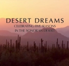 Watch desert come to life in 'Desert Dreams'